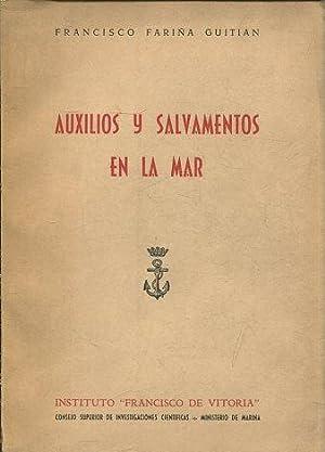 AUXILIOS Y SALVAMENTOS EN LA MAR.: FARIÑA GUITIAN, Francisco.