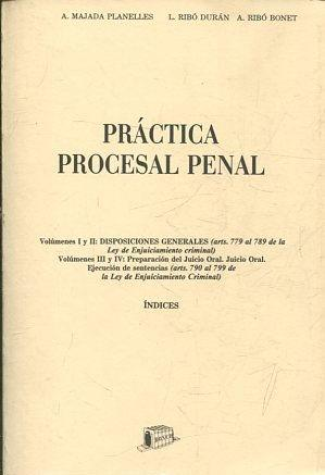 PRACTICA PROCESAL PENAL: INDICES.