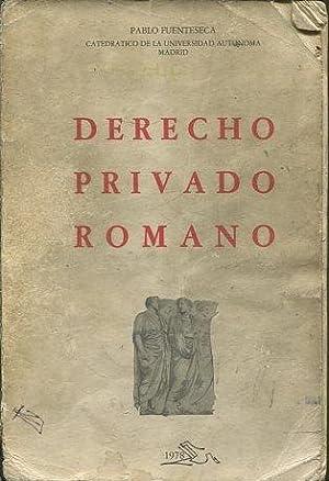 DERECHO PRIVADO ROMANO.: FUENTESECA, Pablo.
