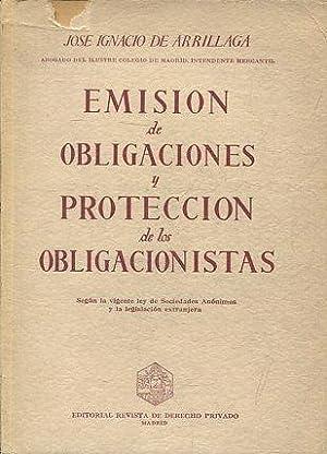Emisión de obligaciones y protección de los: ARRILLAGA, Jose Ignacio