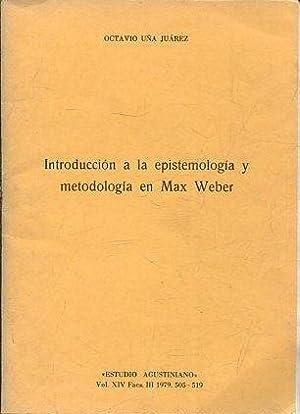 INTRODUCCION A LA EPISTEMOLOGIA Y METODOLOGIA EN: UÑA JUAREZ, Octavio.