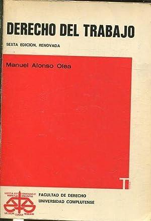 DERECHO DE TRABAJO.: OLEA, Alfonso Manuel.
