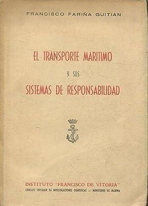 EL TRANSPORTE MARITIMO Y SUS SISTEMAS DE: FARIÑA GUITIAN, Francisco.