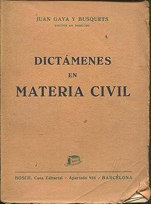 DICTAMENES EN MATERIA CIVIL.: GAYA Y BUSQUETS,