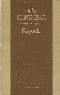 RAYUELA.: CORTAZAR, Julio.