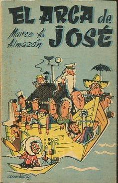 EL ARCA DE JOSE.: A. ALMAZAN, Marco.