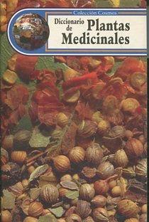 DICCIONARIO DE PLANTAS MEDICINALES.: VV.AA.