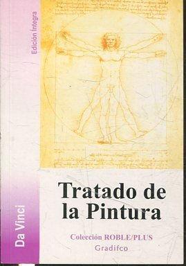 TRATADO DE LA PINTURA.: DA VINCI, Leonardo.