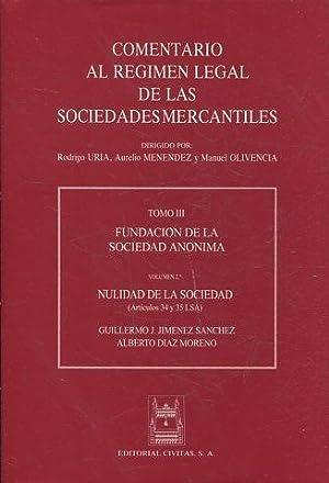 COMENTARIO AL REGIMEN LEGAL DE LAS SOCIEDADES: JIMENEZ SANCHEZ/DIAZ MORENO,