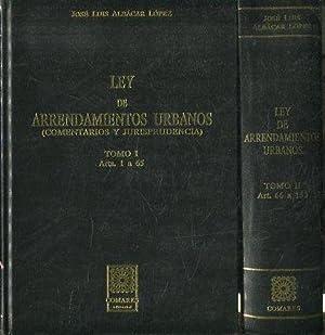 LEY DE ARRENDAMIENTOS URBANOS. COMENTARIOS Y JURISPRUDENCIA: ALBACAR LOPEZ, Jose