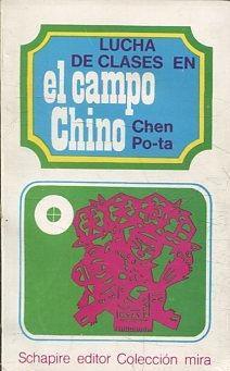 LUCHA DE CLASES EN EL CAMPO CHINO.: CHEN PO-TA.
