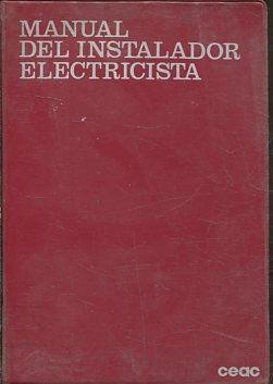MANUAL DEL INSTALADOR ELECTRICISTA.: VV.AA.