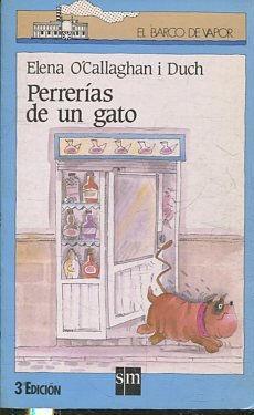 PERRERIAS DE UN GATO.: O'CALLAGHAN I DUCH,
