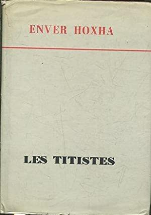 LES TITISTES.: HOXHA, Enver.
