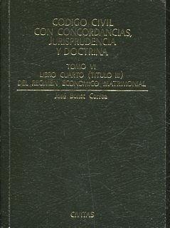 CODIGO CIVIL CON CONCORDANCIAS, JURISPRUDENCIA Y DOCTRINA (TOMO VI ...