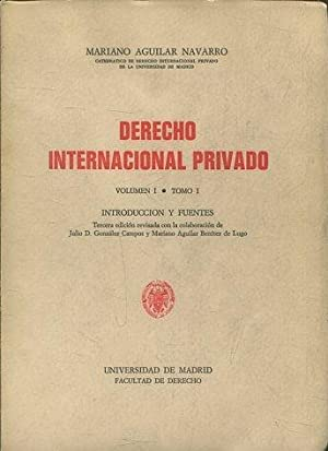 DERECHO INTERNACIONAL PRIVADO. VOLUMEN I, TOMO I: INTRODUCCION Y FUENTES.