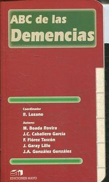 ABC DE LAS DEMENCIAS.: LOZANO R (Coordinador).
