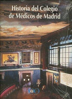 HISTORIA DEL COLEGIODE MEDICOS DE MADRID, 1898-1998: ALBARRACIN TEULON, Agustin.