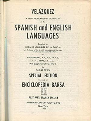 A NEW PRONOUNCING DICTIONARY OF THE SPANISH AND ENGLISH LANGUAGES.