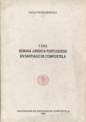 SEMANA JURIDICA PORTUGUESA EN SANTIAGO DE COMPOSTELA.
