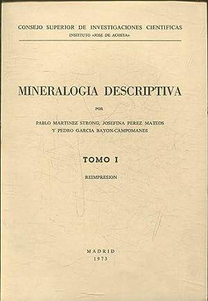 MINERALOGÍA DESCRIPTIVA. TOMO I.