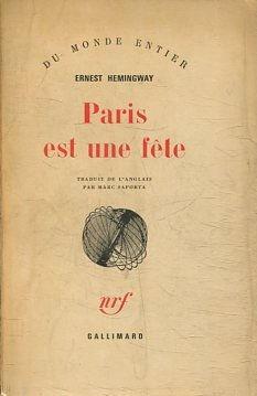 PARIS EST UNE FETE.: HEMINGWAY, Ernest.