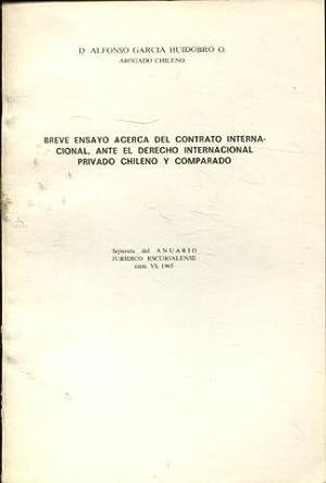 BREVE ENSAYO ACERCA DEL CONTRATO INTERNACIONAL, ANTE: GARCIA HUIDOBRO, Alfonso.