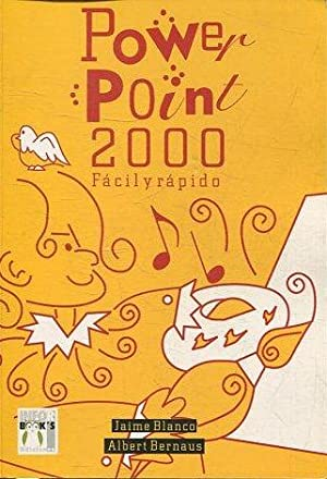 POWER POINT 2000. FACIL Y RAPIDO.