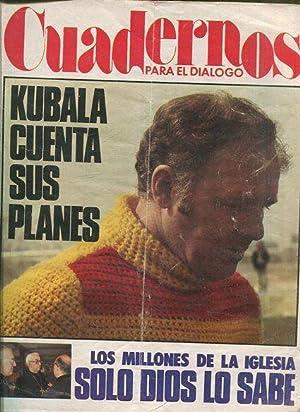 CUADERNOS PARA EL DIALOGO.Nº 241 KUBALA CUENTA: VV.AA.