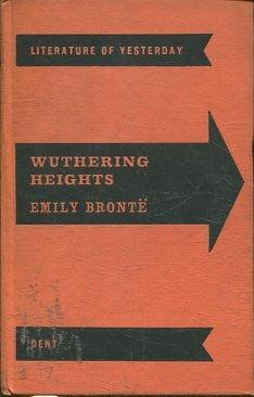 WUTHERING HEIGHTS.: BRONTE, Emily.