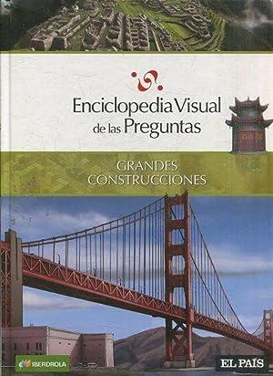ENCICLOPEDIA VISUAL DE LAS PREGUNTAS: GRANDES CONSTRUCCIONES.: VV.AA.