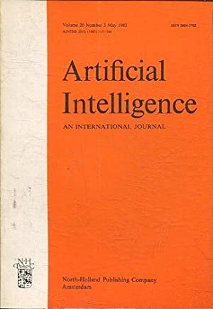 ARTIFICIAL INTELLIGENCE AN INTERNATIONAL JOURNAL. VOLUME 20, NUMBER 3, MAY 1983.