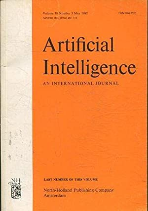 ARTIFICIAL INTELLIGENCE AN INTERNATIONAL JOURNAL. VOLUME 18, NUMBER 3, MAY 1982.