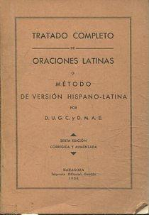 TRATADO COMPLETO DE ORACIONES LATINAS O METODO DE VERSION HISPANO-LATINA.