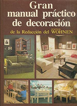 GRAN MANUAL PRACTICO DE DECORACION.