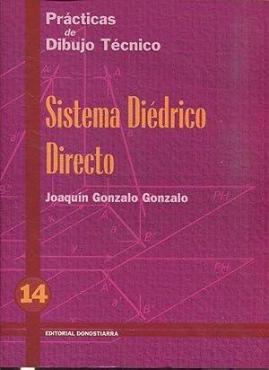 PRACTICAS DE DIBUJO TECNICO. SISTEMA DIEDRICO DIRECTO.: GONZALO, Joaquin Gonzalo.