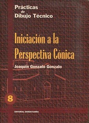 INICIACION A LA PERSPECTIVA CONICA.: GONZALO GONZALO, Joaquin.