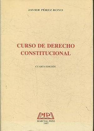 CURSO DE DERECHO CONSTITUCIONAL.: PEREZ ROYO, Javier.