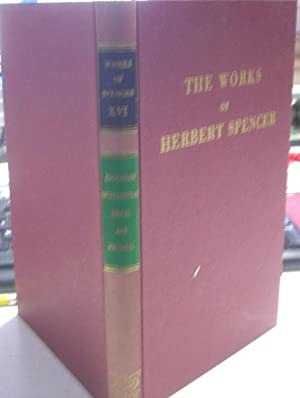 THE WORKS OF HERBERT SPENCER. VOL XVI: EDUCATION: INTELLECTUAL, MORAL AND PHYSICAL.