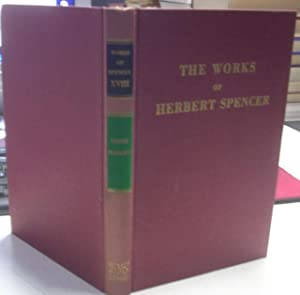 THE WORKS OF HERBERT SPENCER. VOL. XVIII: THE VARIOUS FRAGMENTS.