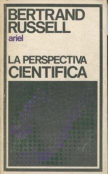 LA PERSPECTIVA CIENTIFICA.: RUSSELL, Bertrand.