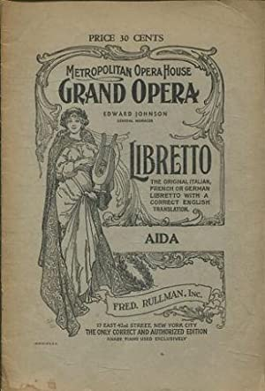 AIDA, AN OPERA IN FOUR ACTS. MUSIC BY GIUSEPPE VERDI. BOOK BY ANTONIO GHIZLANDONI.