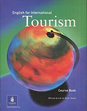 ENGLISH FOR INTERNATIONAL TOURISM. COURSE BOOK.