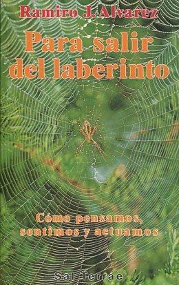 PARA SALIR DEL LABERINTO. COMO SENTIMOS Y: ALVAREZ, Ramiro J.
