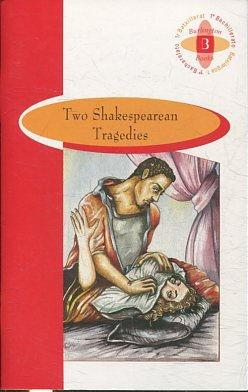 TWO SHAKESPEAREAN TRAGEDIES.