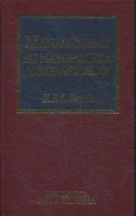 MANAGEMENT SU NATURALEZA Y SIGNIFICADO.: BRECH, E.F.L.