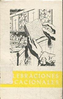 CELEBRACIONES VOCACIONALES. 1. MONICIONES, LECTURAS, CANTOS, PRECES.: OTEIZA, Valentin.
