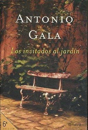 LOS INVITADOS AL JARDIN.: GALA Antonio.