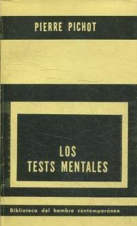LOS TESTS MENTALES.: PICHOT, Pierre.