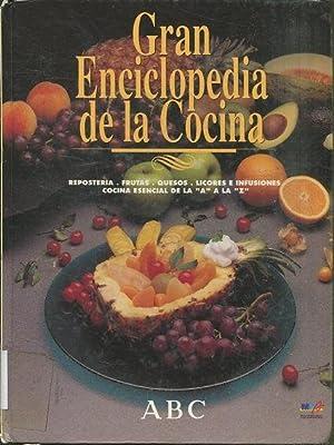 GRAN ENCICLOPEDIA DE LA COCINA. REPOSTERIA. FRUTAS.: VV.AA.